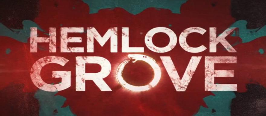 Hemlock Grove- Netflix bring's back the Eli Roth show for a second season