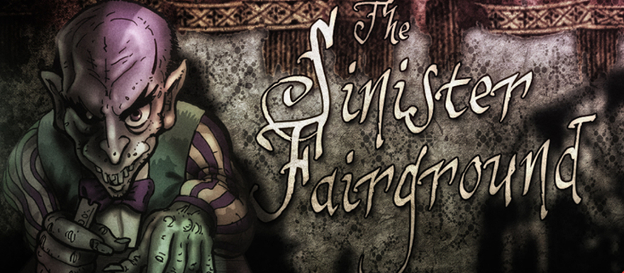 The Sinister Fairground – A look at the new gamebook adventure from Cubus Games