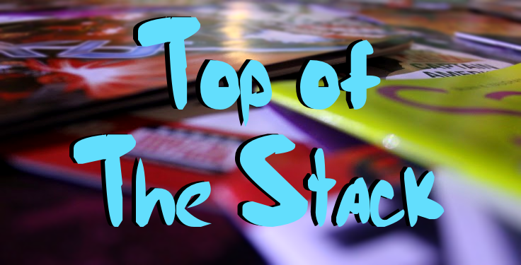 Top of the Stack: Comic Book New Releases 3/28/18