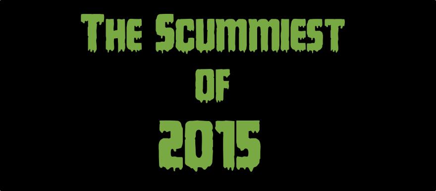 Gourmet Scum Radio presents The Scummiest of 2015