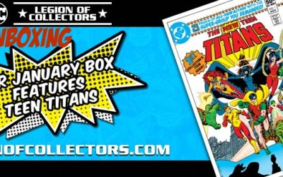 Funko Legion of Collectors Teen Titans Unboxing