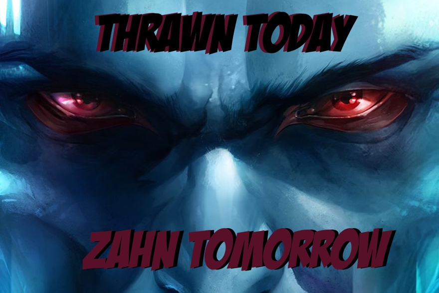 Towelite Talk presents Thrawn Today, Zahn Tomorrow