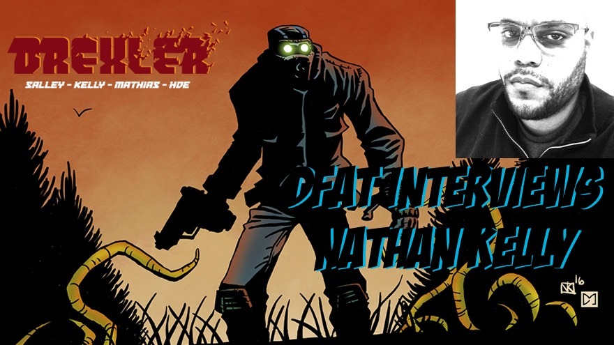 DFAT Interviews: Nathan Kelly writer and creator of indie comic book, DREXLER