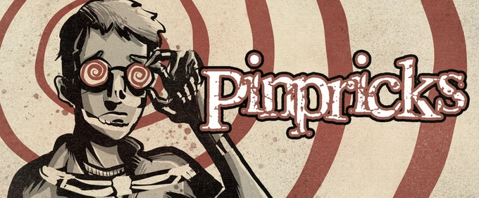 Crowd$ourcery: Pinpricks – A Book of tiny and terrible oddities