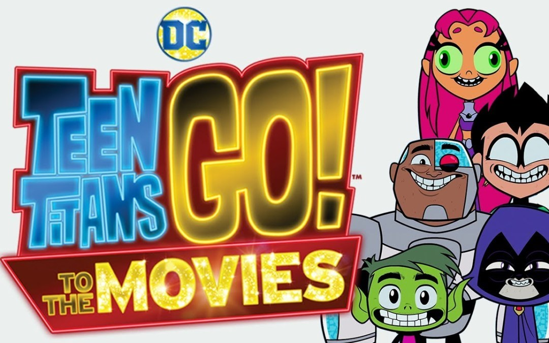 Teen Titans Go! To The Movies gets a full trailer!