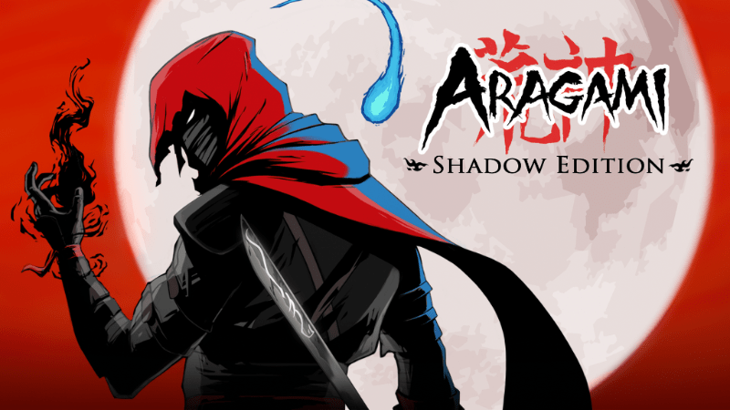 Aragami Shadow Edition is here to satisfy your stealth-seeking needs!
