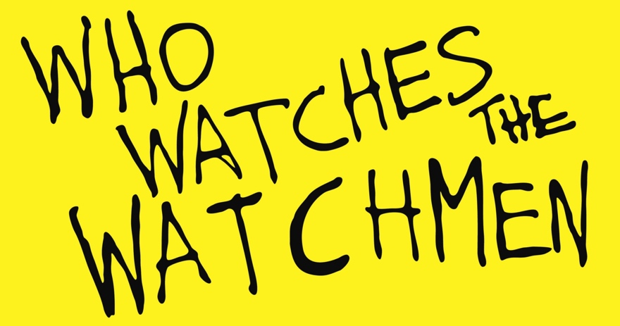 Towelite Talk presents Who Watches the Watchmen?