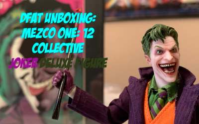 DFAT Unboxing: Mezco One: 12 Collective Joker Deluxe Figure!