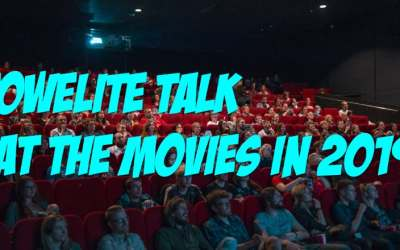 Towelite Talk Episode #139 – At the movies in 2019