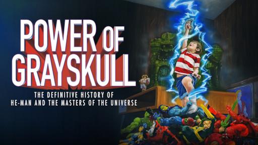 He-Man documentary POWER OF GRAYSKULL premieres on digital and DVD this September!