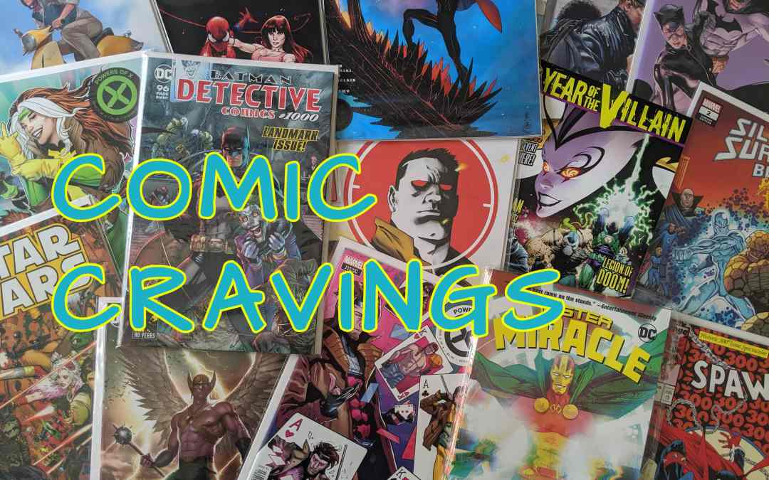 Comic Cravings – New Comic Book Day releases for 02/19/20