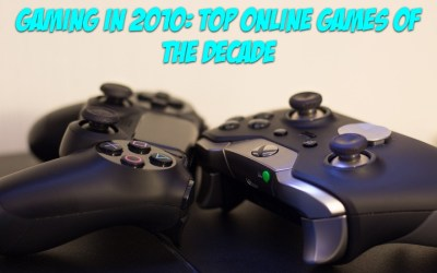 Gaming in 2010: Top Online Games of the Decade