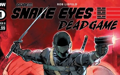 Rob Liefeld Gives Fans the First Look at SNAKE EYES: DEADGAME