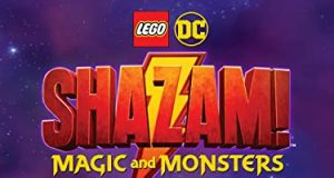 Watch the first trailer for DC LEGO Superheroes Shazam! Magic and Monsters