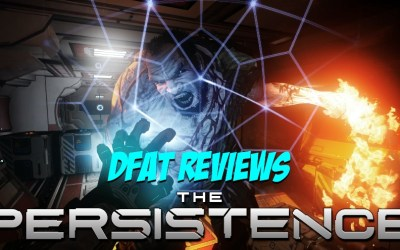 DFAT Reviews: Sci-fi Horror action game The Persistance
