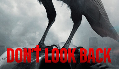 From the Creator of 'Final Destination' – 'DON'T LOOK BACK'