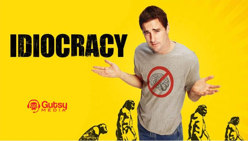 Gutsy Media Podcast Episode 11 – Idiocracy with Hunter Weck