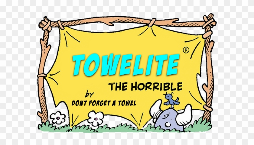Towelite Talk Episode 184 – Towelite the Horrible