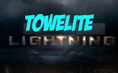 Towelite Talk Episode 185 – Towelite Lightning