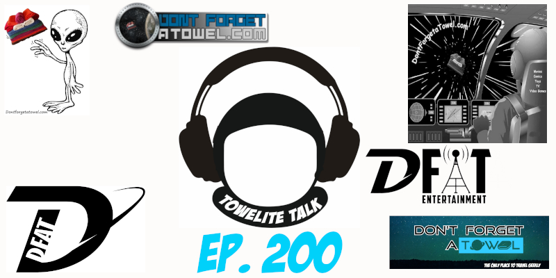 Towelite Talk Ep. 200 – The 200th Episode