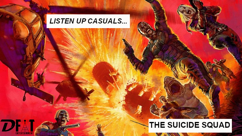Listen Up Casuals 003 – The Suicide Squad