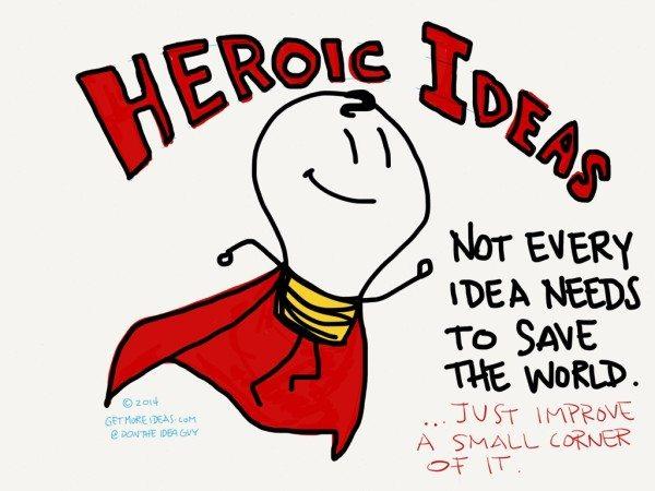 Heroic Ideas