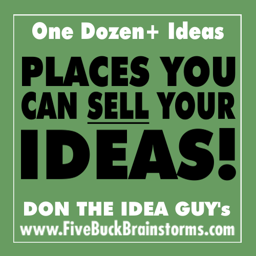 Places You Can Sell Your Ideas