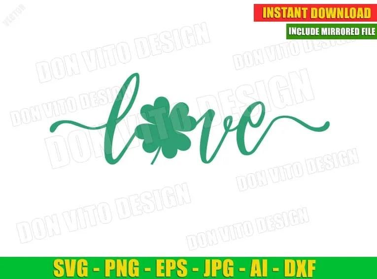 Download Love Shamrock St Patrick's Day Clover (SVG dxf png) Irish ...