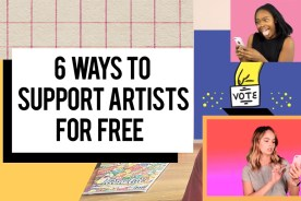 6 Ways to Support Artists for Free