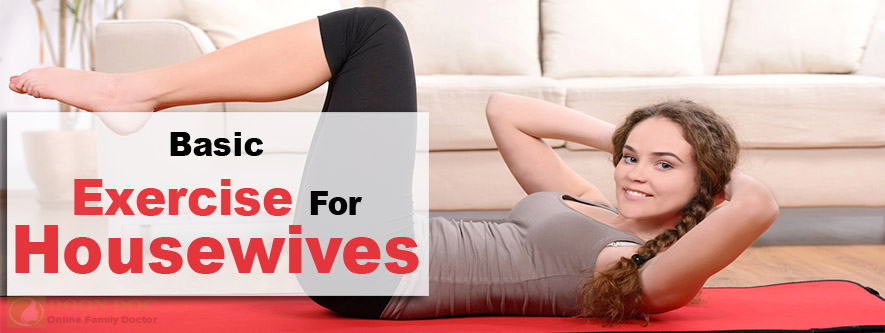 Basic 5 Exercise For House Wives