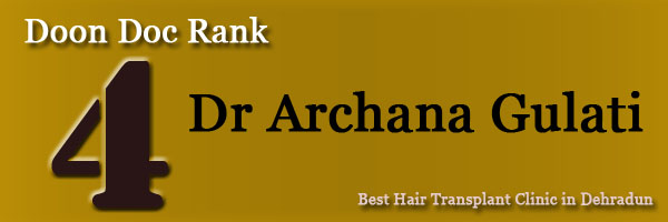 Best Hair Transplant Clinic in Dehradun - Top 5 Clinic with Awesome result archana gulati