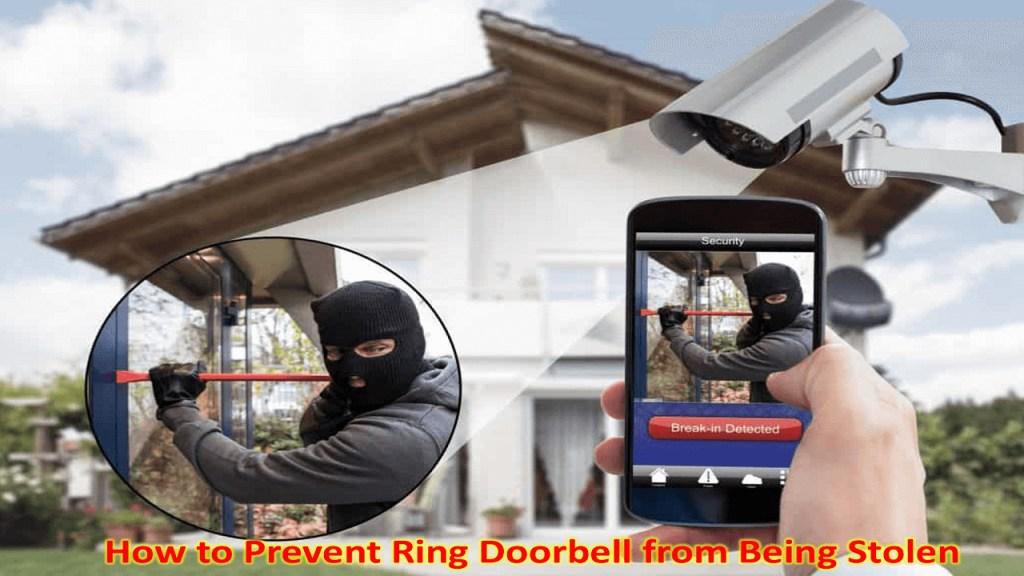 How to Prevent Ring Doorbell from Being Stolen 2021(Best Method)