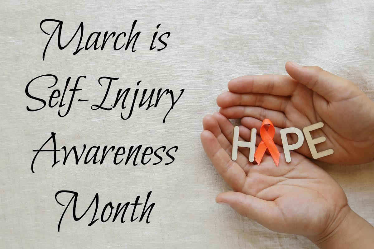 March Is Self Injury Awareness Month