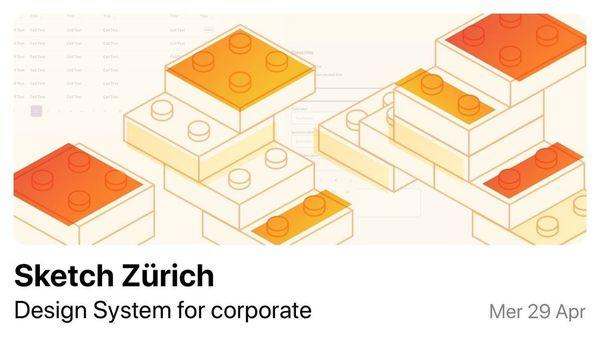Sketch Meetup Zürich - Design System for corporate organisations