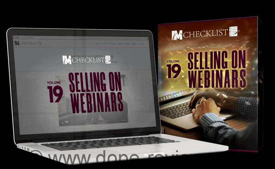 IM Checklist Volume 19: Selling On Webinars Review