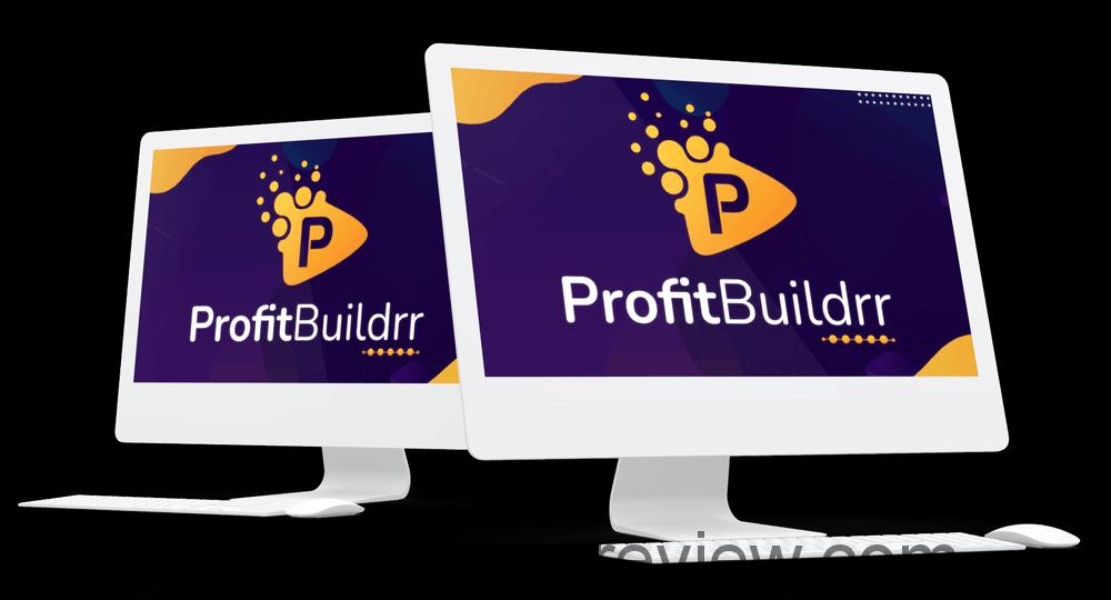 ProfitBuildrr Review