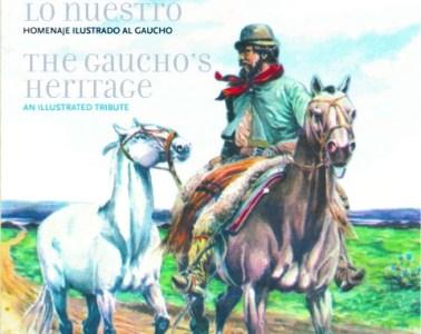 Conozcamos lo Nuestro, una enciclopedia ilustrada del gaucho