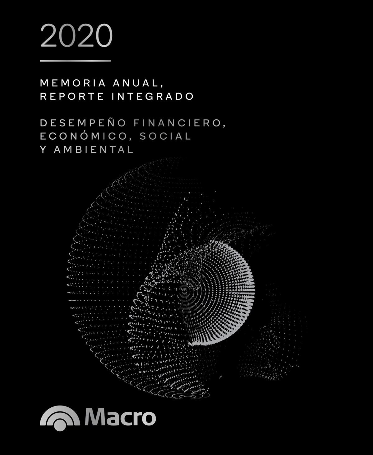 Memoria Anual y Reporte Integrado 2020 de Banco Macro