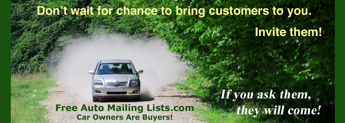 Free Auto Mailing Lists - Car Owners Are Buyers