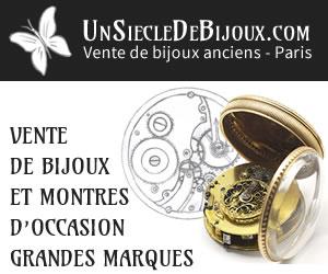 Un Siècle de Bijoux - Bijoux anciens