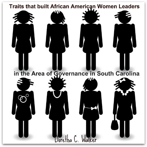 TRAITS THAT BUILT AFRICAN AMERICAN WOMEN LEADERS