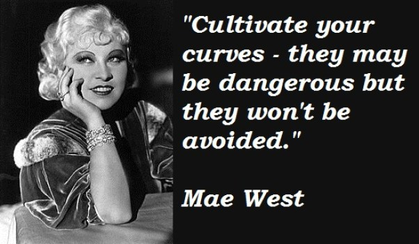 Cultivate-your-curves-they-may-be-dangerous-but-they-wont-be-avoided
