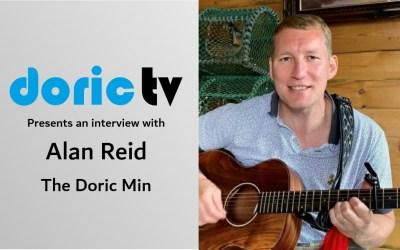 Doric TV – Alan Reid – The Doric Min