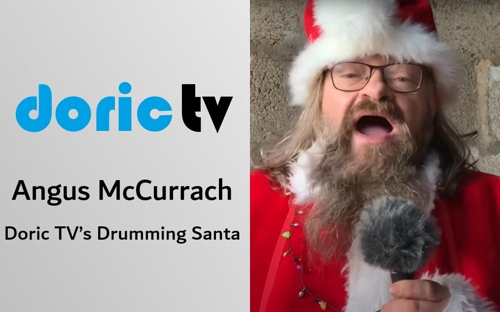 Doric TV – Angus McCurroch The Drumming Santa