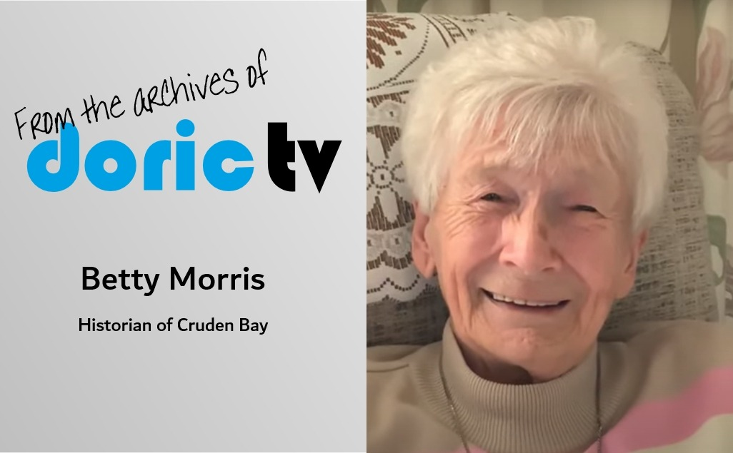 Doric TV – Betty Morris shares her Doric stories.