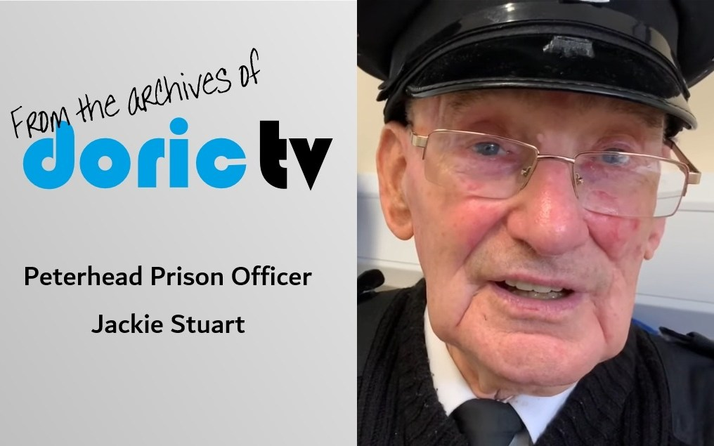 Doric TV – Peterhead Prison Officer Jackie Stuart