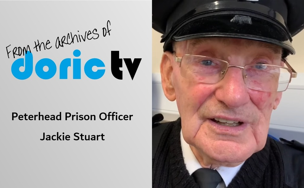 Doric TV – Peterhead Prison Officer Jackie Stuart