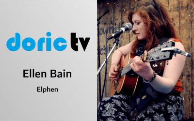 Doric TV – Ellen Bain (Elphen)