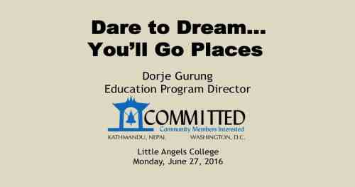 Little Angels College: Dare to Dream…You'll Go PLaces