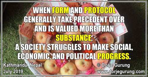 "When Form and Protocol (""Sanskriti"") Generally Take Precedent Over and Is Valued More Than Substance…"